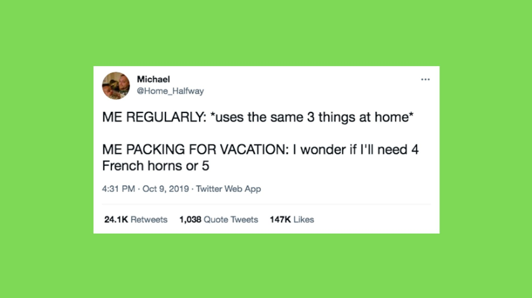 Hilarious Tweets About Packing For A Trip